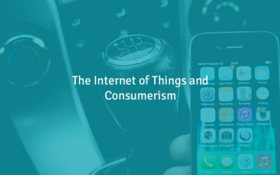 The Internet of Things and Consumerism