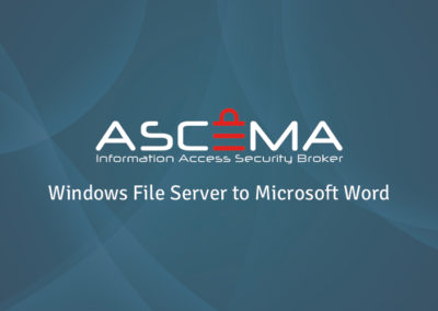 Ascema Demo – From Windows File Server to Microsoft Word