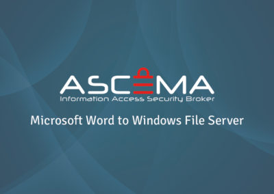Ascema Demo – From Microsoft Word to Windows File Server