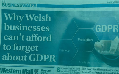 Why Welsh businesses can't afford to forget about GDPR