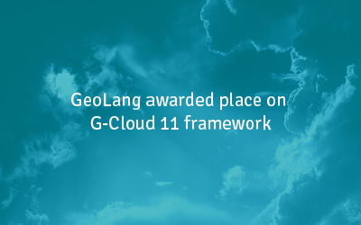 GeoLang awarded place on G-Cloud 11 framework