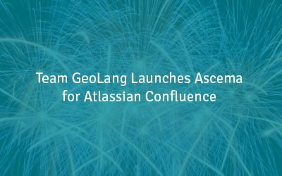 Team GeoLang Launches Ascema for Atlassian Confluence